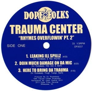 "Image of TRAUMA CENTER ""RHYMES OVERFLOWIN' "" Part 2 ***SOLD OUT***"