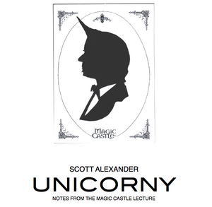 Image of UNICORNY - Magic Castle Lecture Notes - 2013