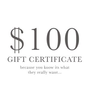 Image of $100 Gift certificate