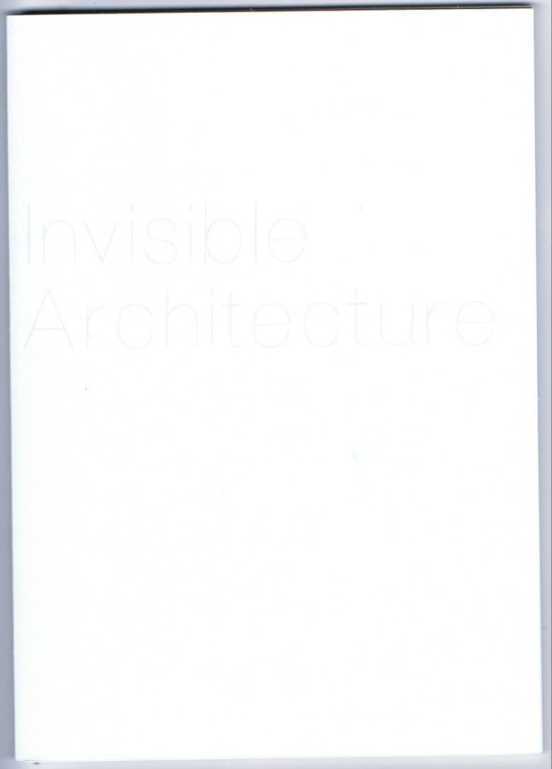 Image of Invisible Architecture | Various Authors
