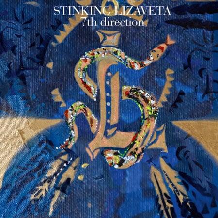 Image of Stinking Lizaveta - 7th Direction CD