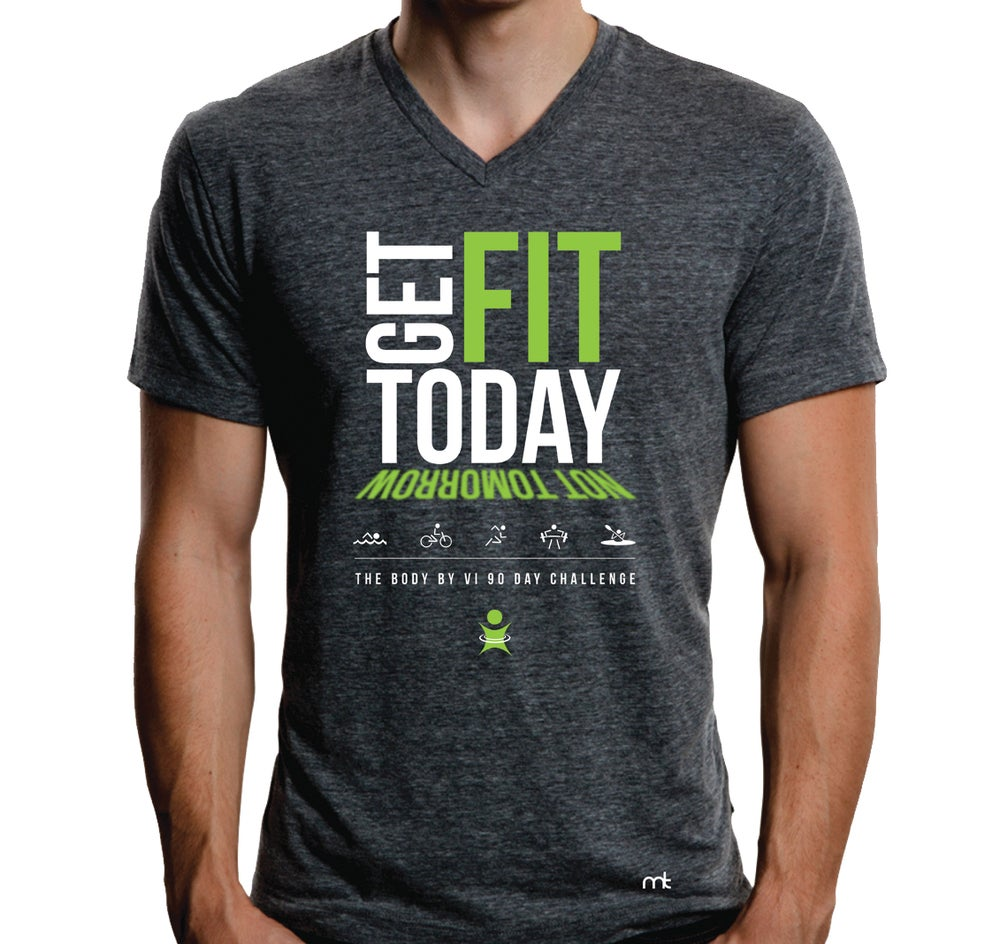 """Image of BBV Tee - """"Get Fit Today, Not Tomorrow"""""""