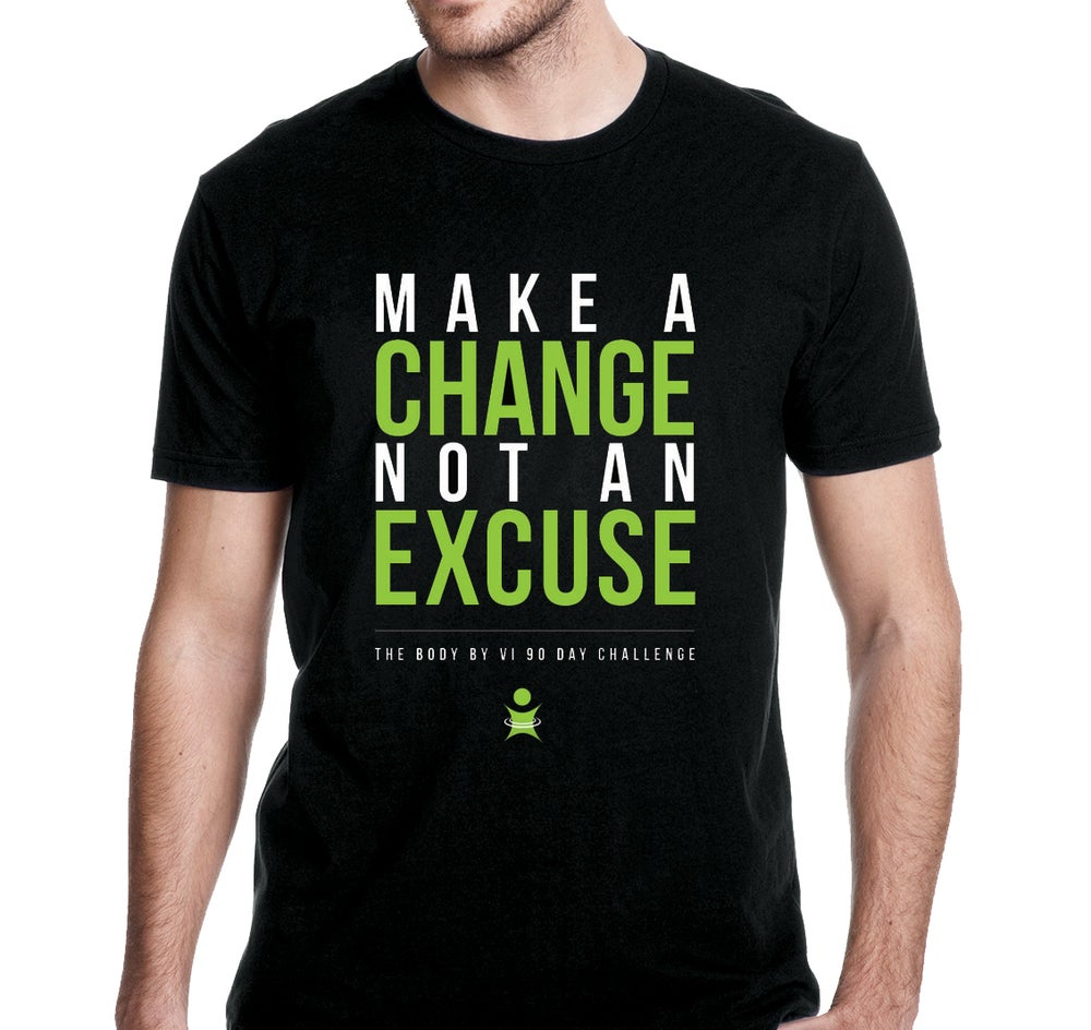"Image of BBV Tee - ""Make a Change, Not an Excuse"""