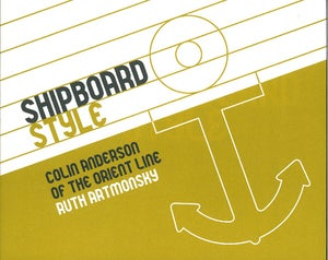 Image of Shipboard Style: Colin Anderson of the Orient Line