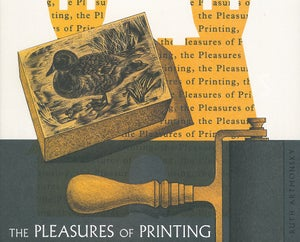 Image of The Pleasures of Printing