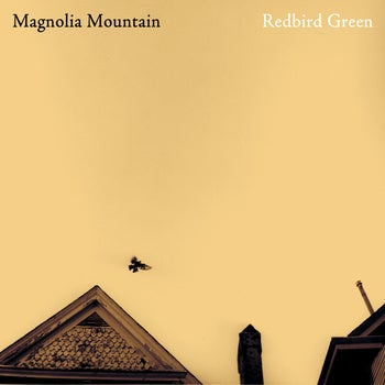 Image of Magnolia Mountain - Redbird Green Vinyl LP