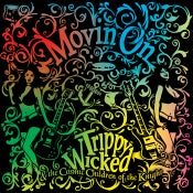 Image of  Trippy Wicked & the Cosmic Children of the Knight - Movin On CD