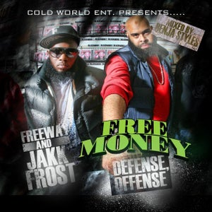 "Image of JAKK FROST AND FREEWAY ""FREEMONEY DEFENSE OFFENSE"""
