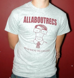 Image of allaboutrecs russ went to college t-shirt/hoodie