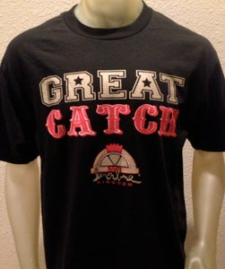Image of Great Catch T-Shirt