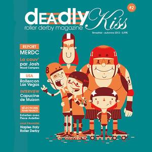 Image of Deadly Kiss #2 - Epuisé / SOLD OUT !
