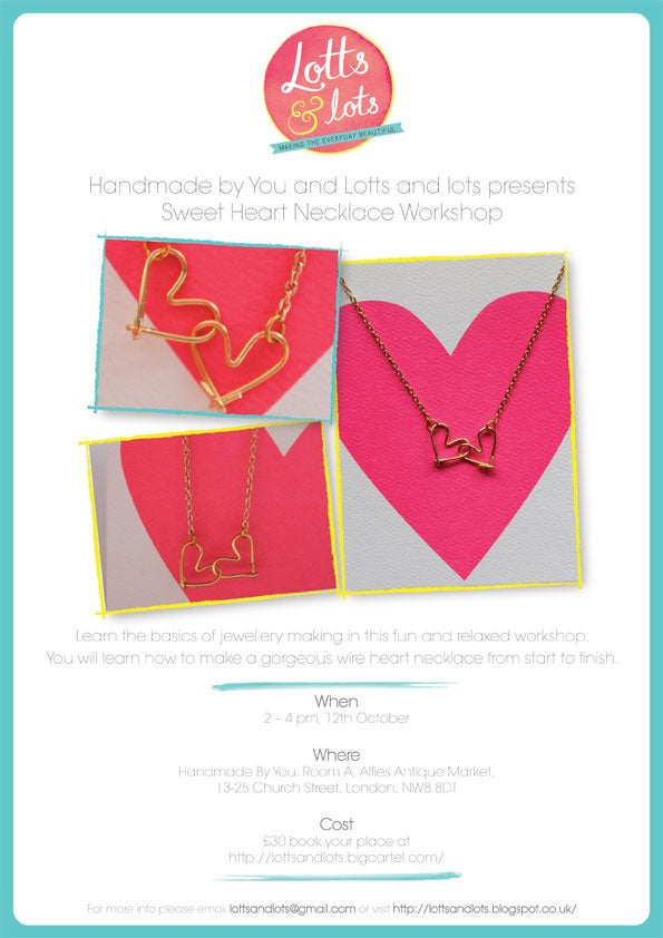 Image of Sweet Heart Necklace Workshop - 12th October 2 - 4pm