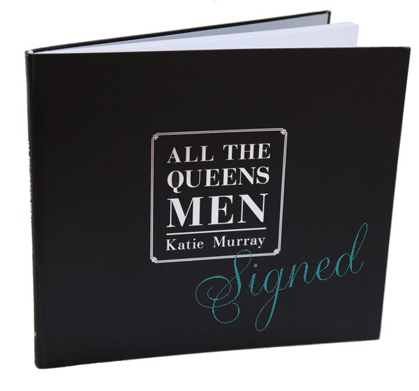 Image of Signed - All The Queens Men Book