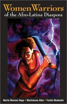 Image of Women Warriors of the Afro-Latina Diaspora