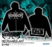 Image of NECRAMBULANT - Infernal Infectious...ZIP HOODIE