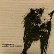 Image of The Danforths - Look Out For the Wolves (CD)