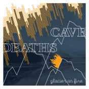 Image of Cave Deaths - Glacier on Fire (CD)
