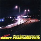 Image of The Misfires - Dead End Expressway (CD)