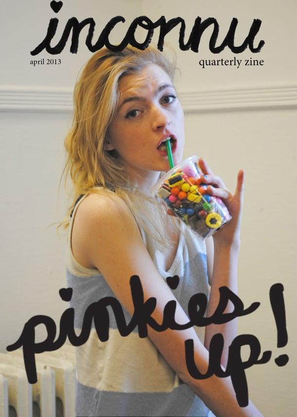 Image of Pinkie's Up Quarterly Zine #1