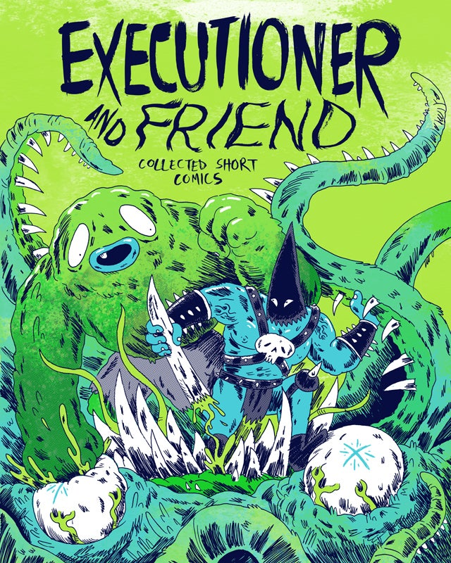 Executioner and Friend: Collected Short Comics