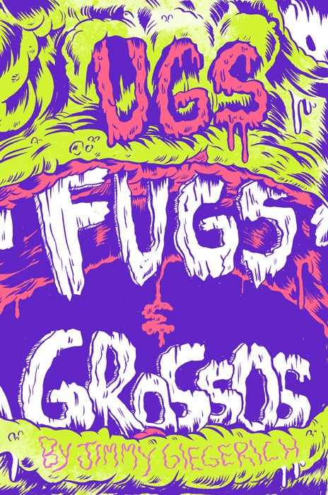Ugs, Fugs, and Grossos