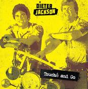 Image of Dieter Jackson - Touche and Go LP (180g) (black or ltd. yellow Vinyl)