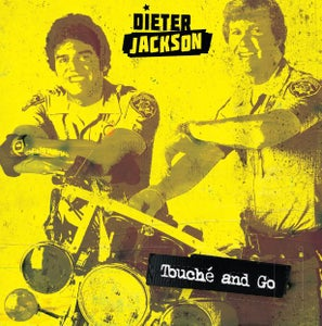 Image of Dieter Jackson - Touche and Go LP (180g) (black or ltd. yellow Vinyl)