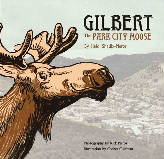 Image of Gilbert The Park City Moose