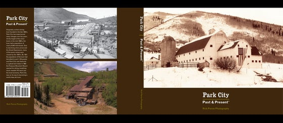 Image of Park City ~ Past & Present