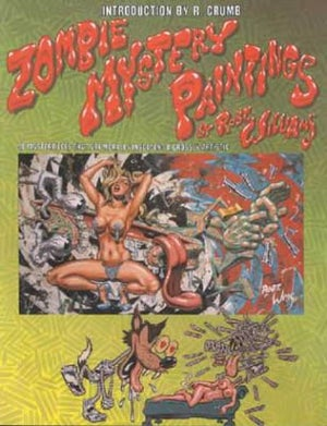 Image of Robert Williams: Zombie Mystery Paintings Book