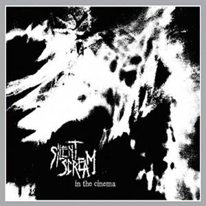 Image of [twinCD116] Silent Scream - In The Cinema CD