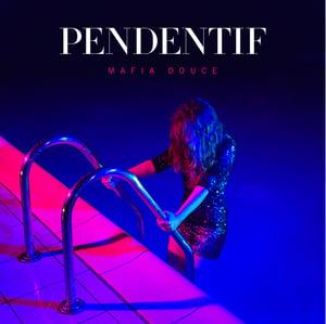 """Image of PENDENTIF - Album """"Mafia Douce"""" (CD)"""