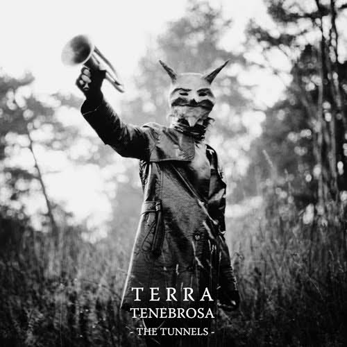 Image of Terra Tenebrosa - the Tunnels LP