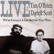 Image of Tim & Darrell - We're Usually A Lot Better Than This CD - 2012