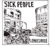 Image of Sick People - 'fakes rule' ep