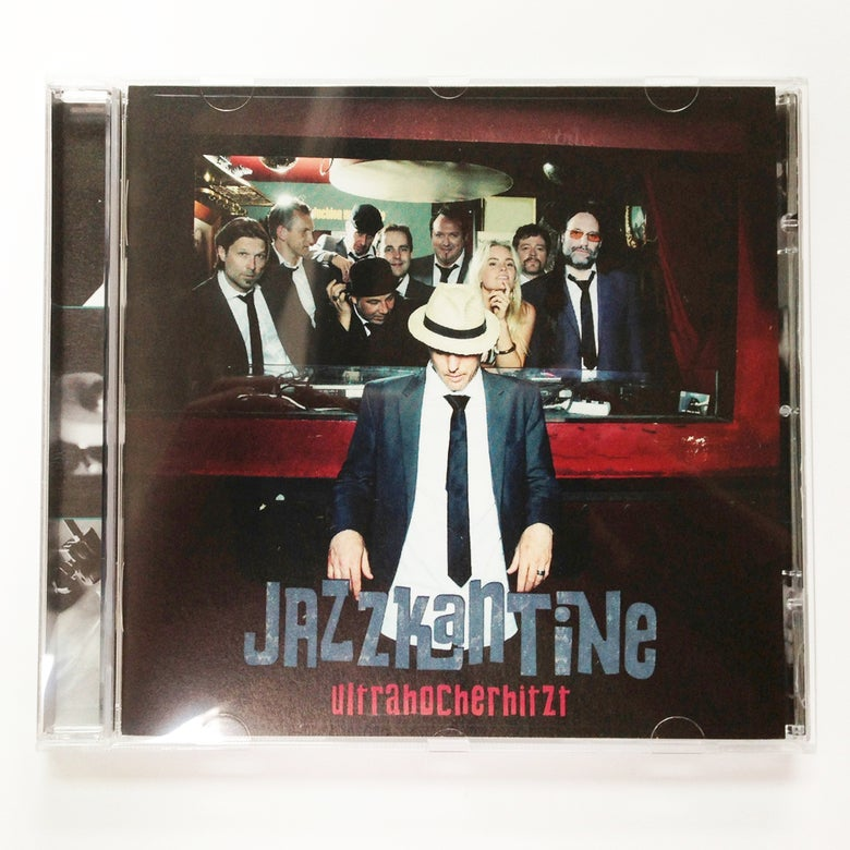 Image of Jazzkantine - Ultrahocherhitzt / CD Album