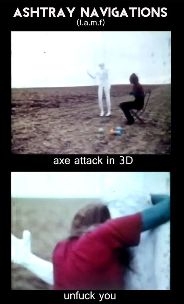Image of Ashtray Navigations - Axe Attack In 3D / Unfuck You