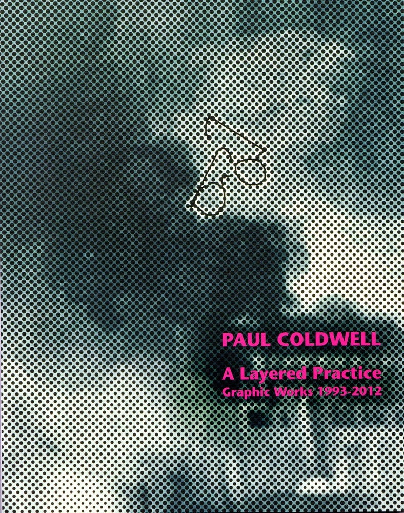 Image of Paul Coldwell - A Layered Practice: Graphic Works 1993 - 2012