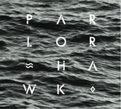 Image of Parlor Hawk Album