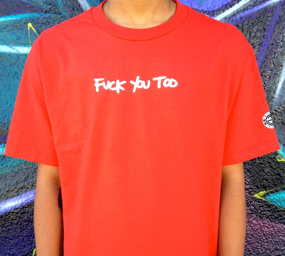 Image of F*CK YOU TOO (RED)