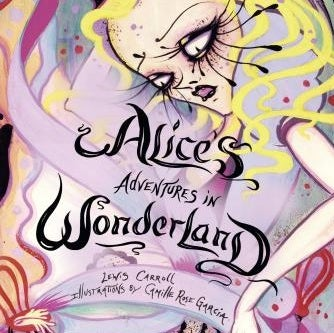 Image of Camille Rose Garcia: Alice's Adventures in Wonderland Book