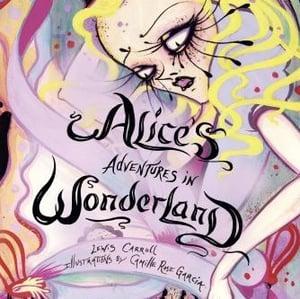 Image of Camille Rose Garcia: Alice's Adventures in Wonderland Book