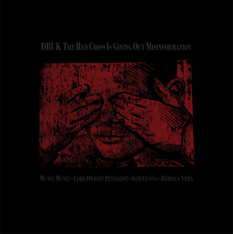 Image of DBUK - The Red Cross Is Giving Out Misinformation / Immaculately Warded Children 7""