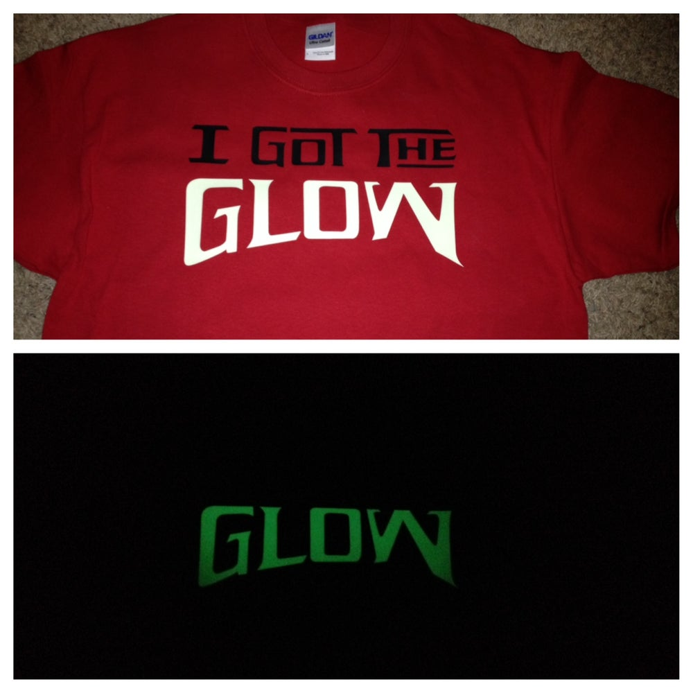 Image of I Got The Glow -Red (Glow in the Dark) - Shonuff