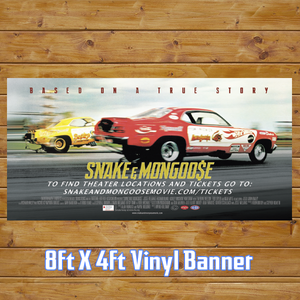 Image of Snake and Mongoo$e Movie Vinyl Banner