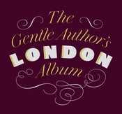 Image of The Gentle Author's London Album