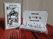 Image of Wasted Blood/Gator King split cassette