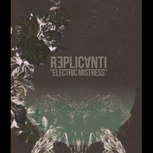 Image of [PM1] Replicanti - Electric Mistress TAPE