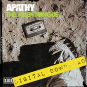 Image of [Digital Download] Apathy - The Alien Tongue - DGZ-008