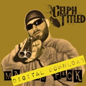 Image of [Digital Download] Celph Titled - Mad As Fuck (Single) - DGZ-015